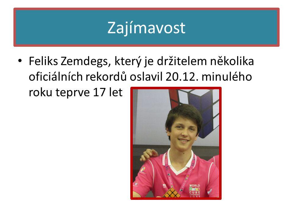 Zajímavost Feliks Zemdegs, který je držitelem několika oficiálních rekordů oslavil 20.12.
