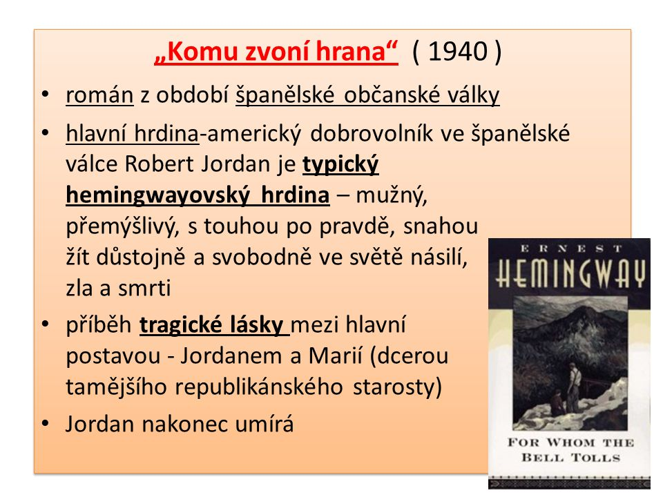 """""""Komu zvoní hrana ( 1940 ) román z období španělské občanské války"""