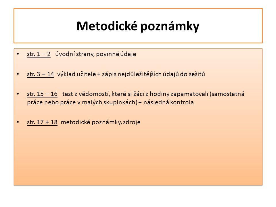 Metodické poznámky str. 1 – 2 úvodní strany, povinné údaje
