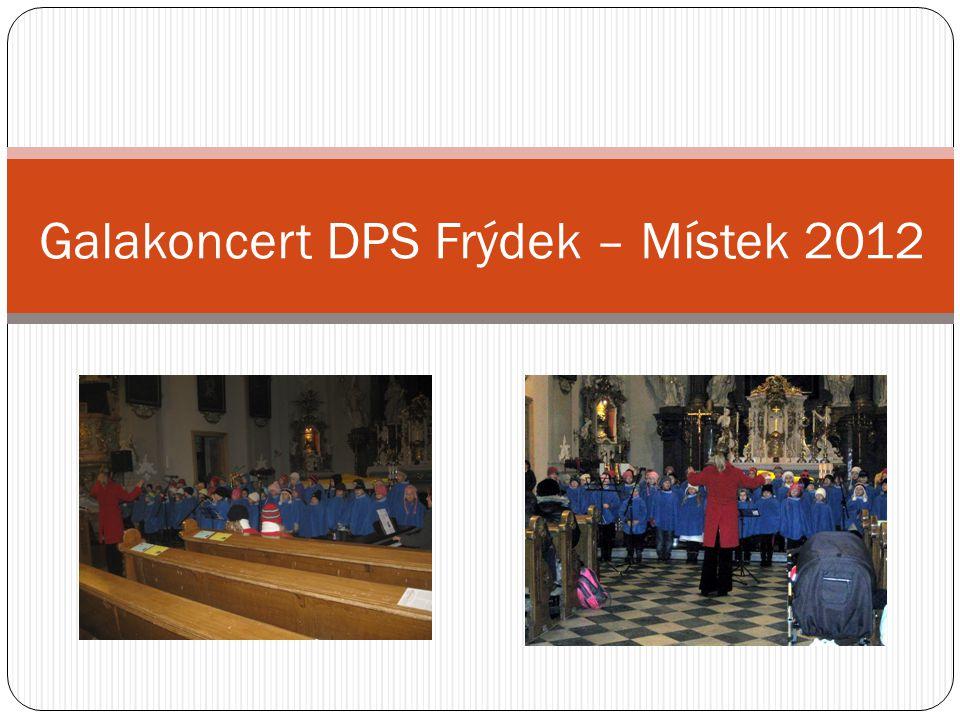 Galakoncert DPS Frýdek – Místek 2012