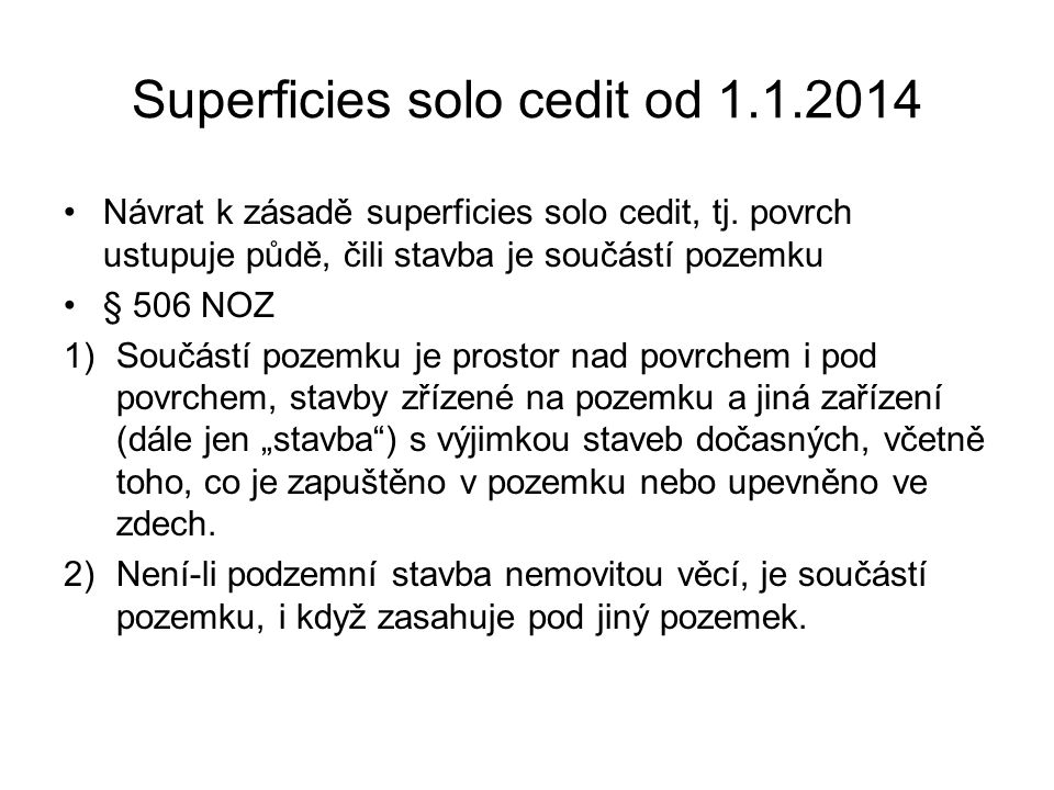 Superficies solo cedit od