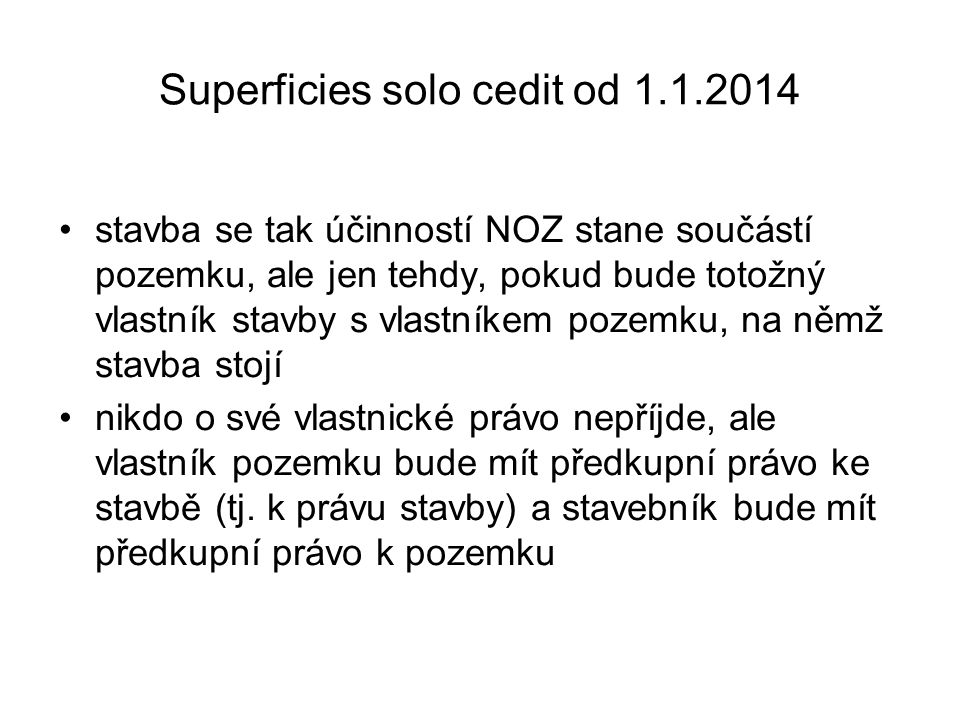 Superficies solo cedit od 1.1.2014