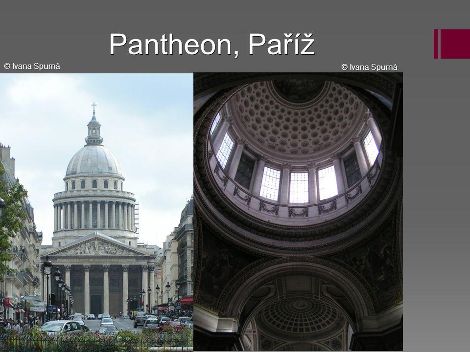 Pantheon, Paříž © Ivana Spurná © Ivana Spurná