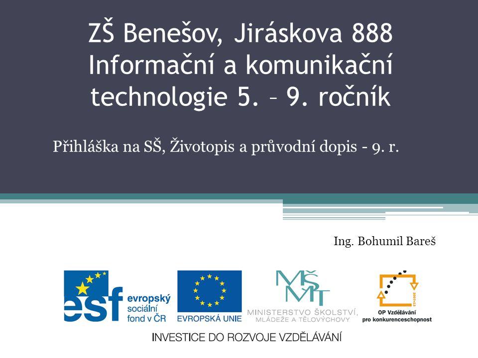 Přihláška na SŠ, Životopis a průvodní dopis - 9. r.