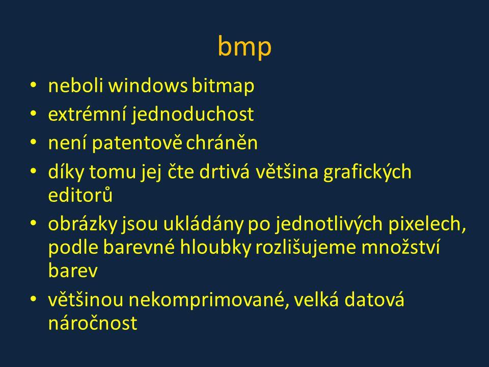 bmp neboli windows bitmap extrémní jednoduchost není patentově chráněn
