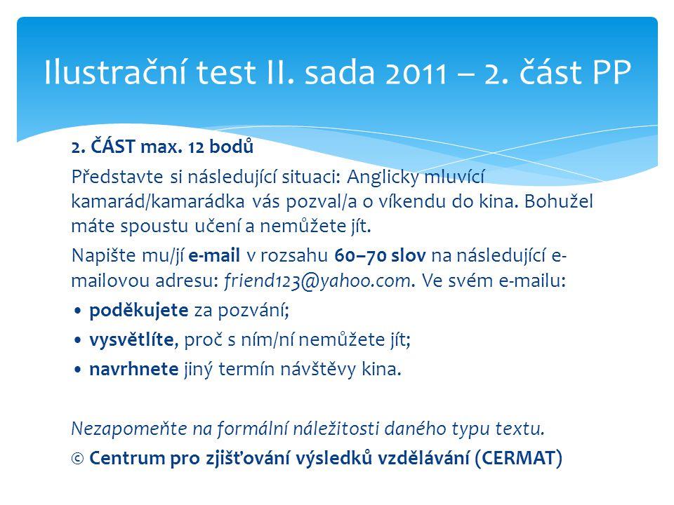 Ilustrační test II. sada 2011 – 2. část PP