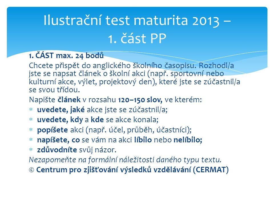 Ilustrační test maturita 2013 – 1. část PP