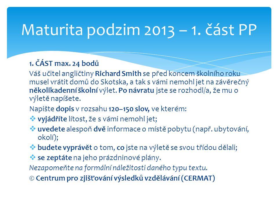Maturita podzim 2013 – 1. část PP