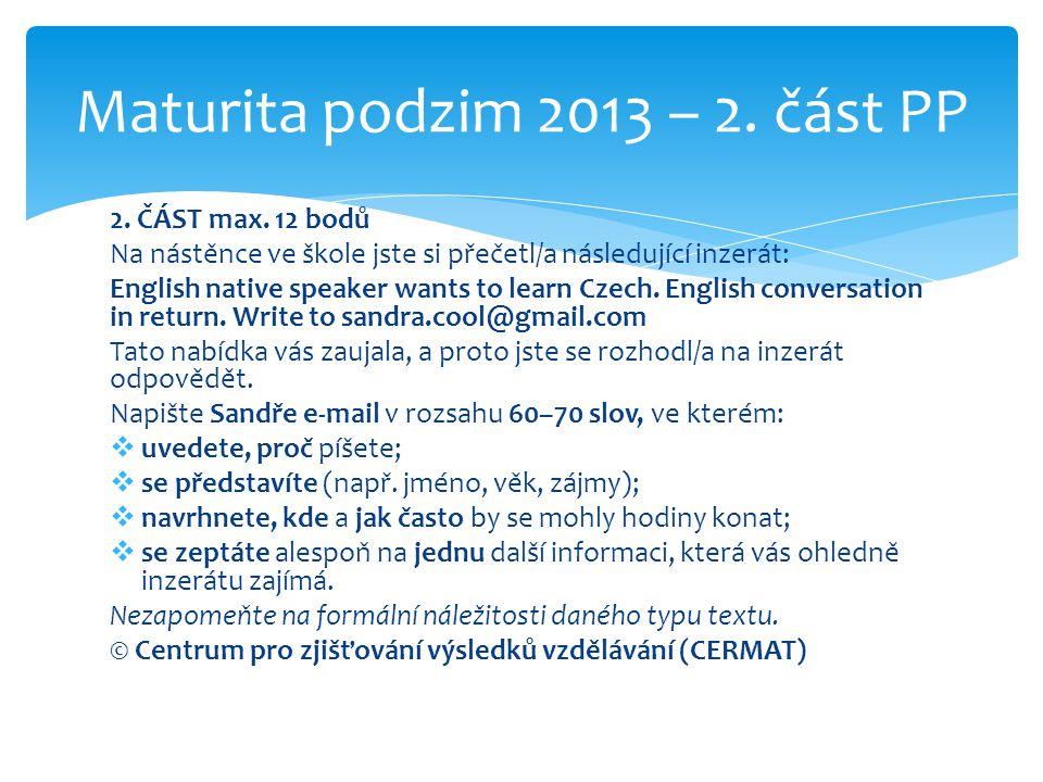 Maturita podzim 2013 – 2. část PP