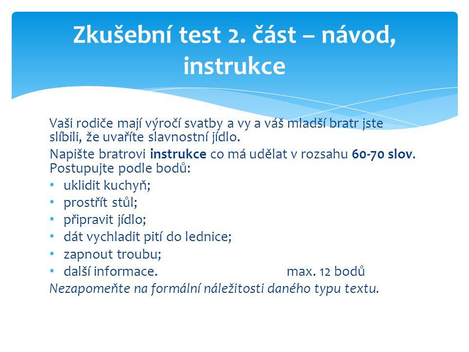 Zkušební test 2. část – návod, instrukce