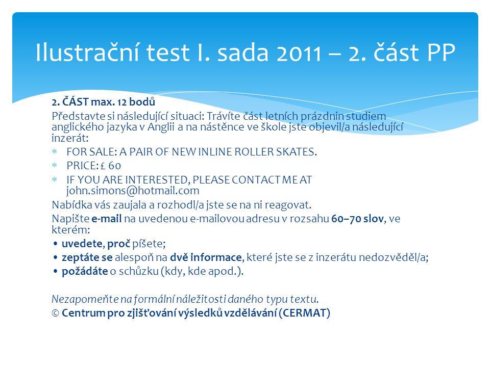 Ilustrační test I. sada 2011 – 2. část PP