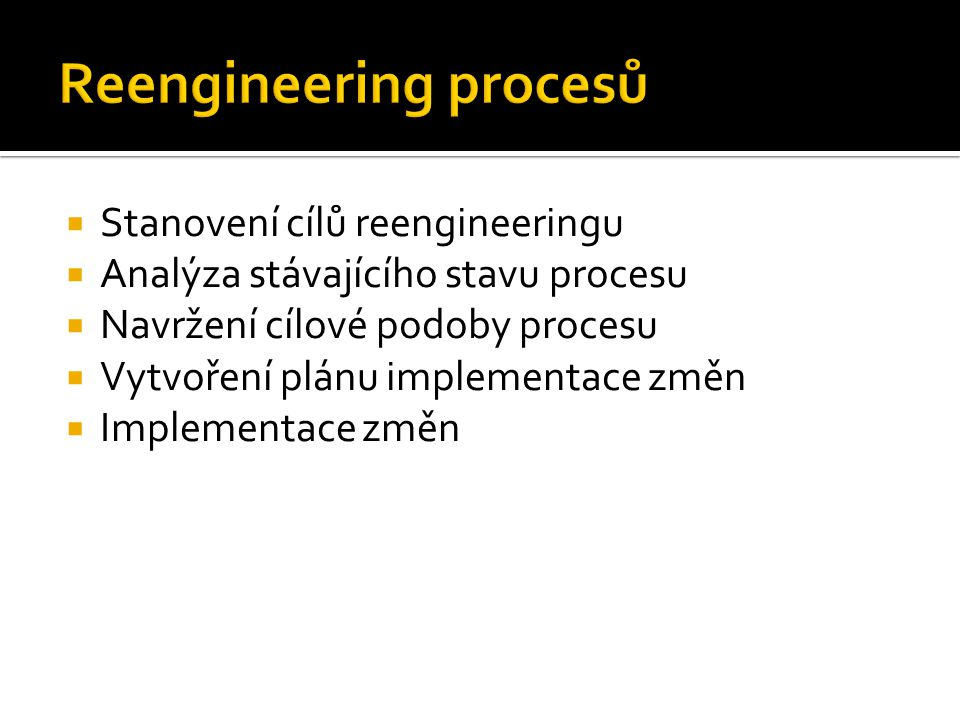 Reengineering procesů