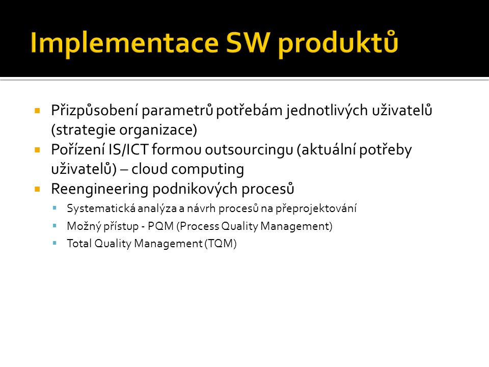 Implementace SW produktů