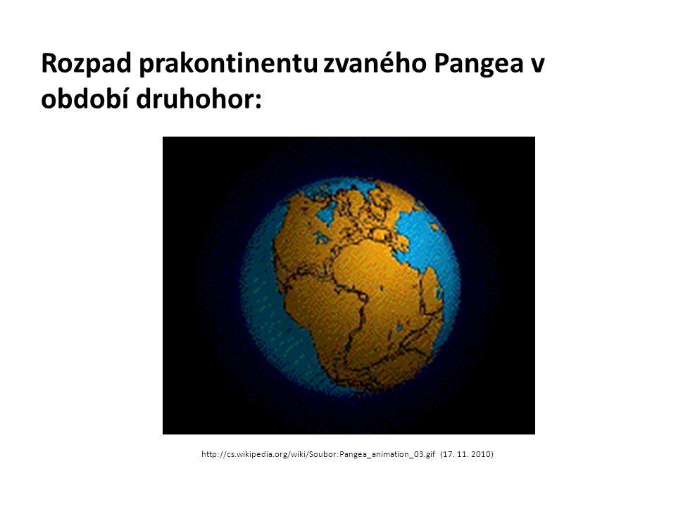 Rozpad prakontinentu zvaného Pangea v období druhohor: