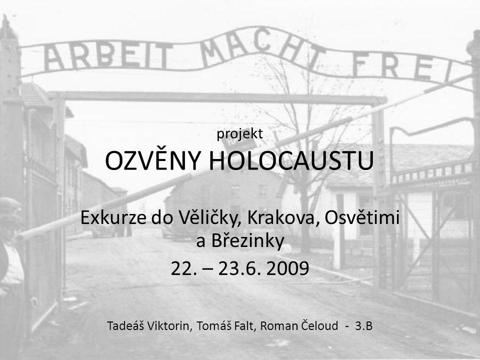 projekt OZVĚNY HOLOCAUSTU