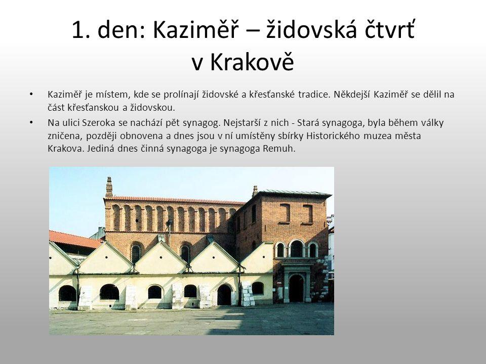 1. den: Kaziměř – židovská čtvrť v Krakově