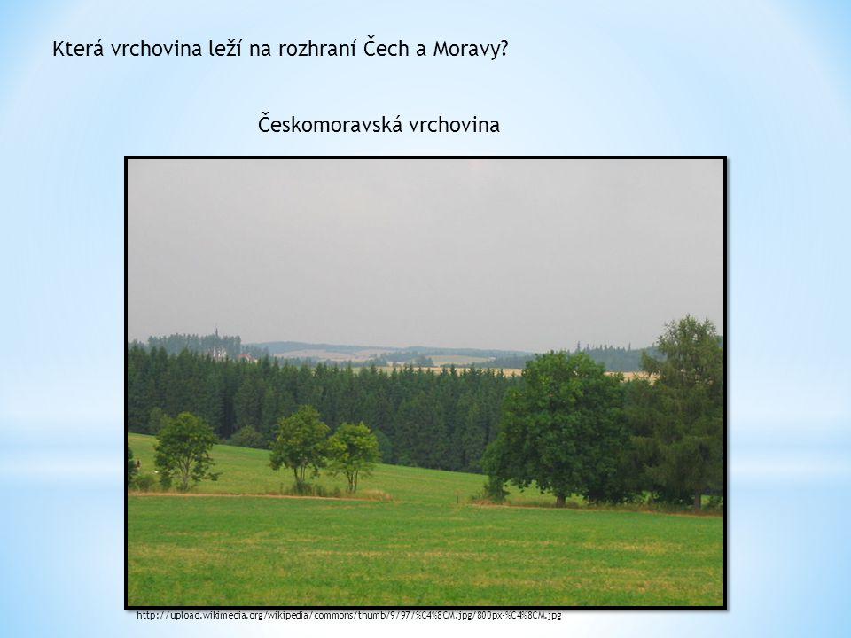 Která vrchovina leží na rozhraní Čech a Moravy