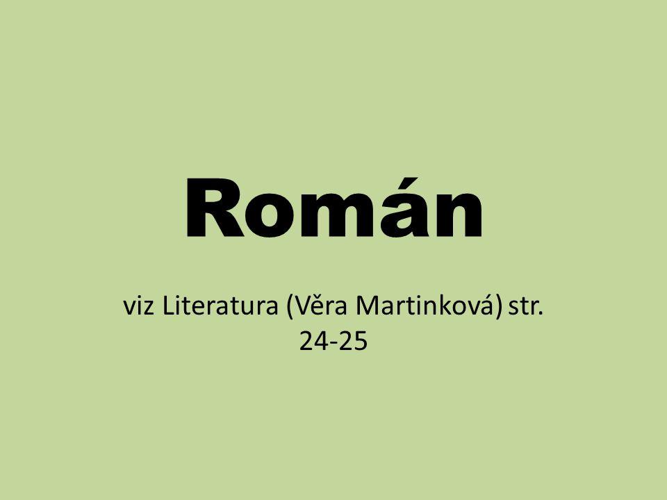 viz Literatura (Věra Martinková) str. 24-25