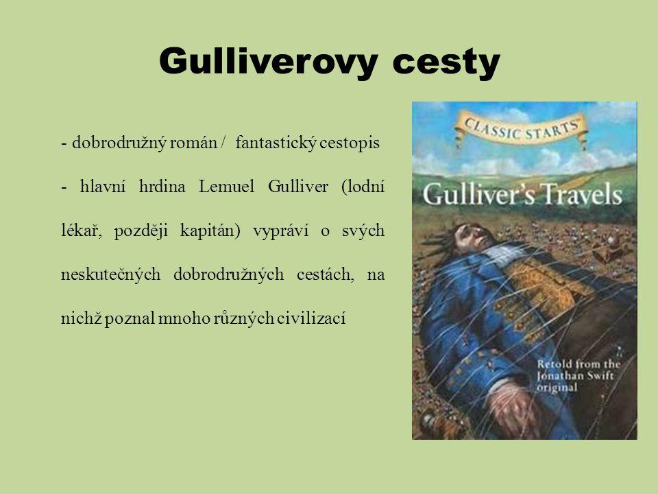 Gulliverovy cesty dobrodružný román / fantastický cestopis