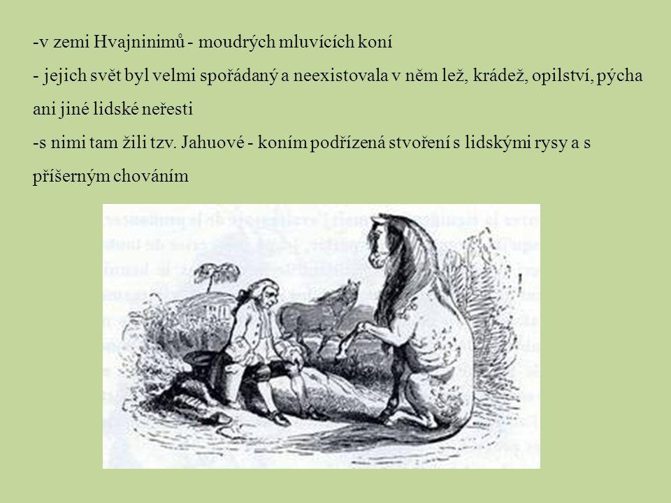 v zemi Hvajninimů - moudrých mluvících koní