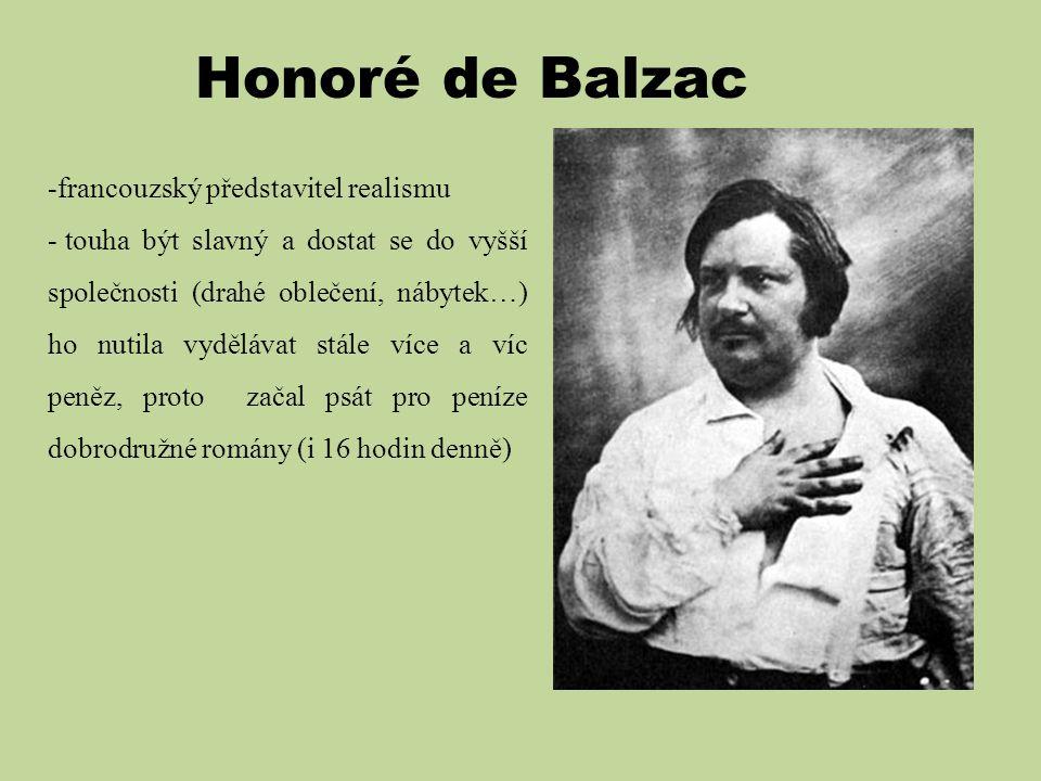 Honoré de Balzac francouzský představitel realismu