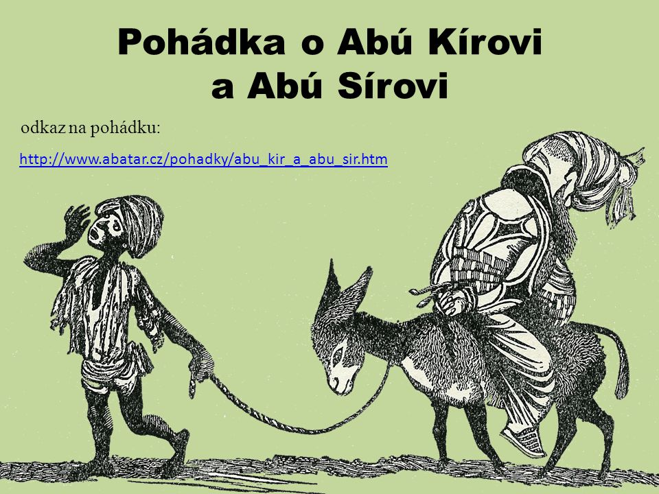 Pohádka o Abú Kírovi a Abú Sírovi