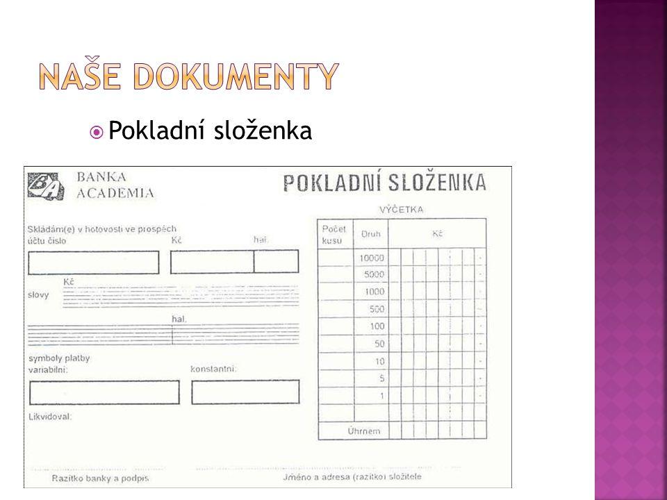 Naše dokumenty Pokladní složenka