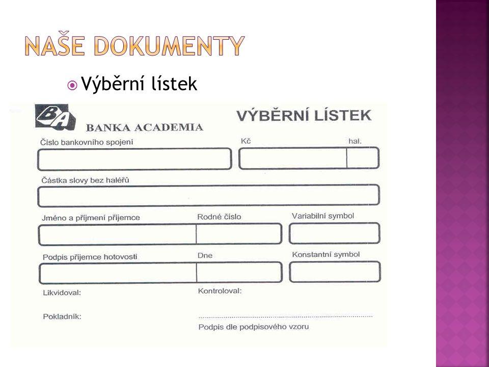 Naše dokumenty Výběrní lístek