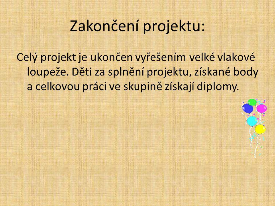 Zakončení projektu: