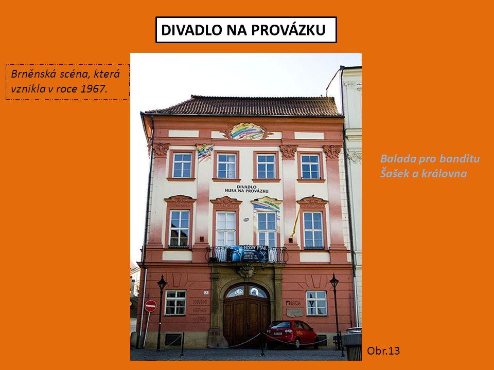 DIVADLO NA PROVÁZKU Brněnská scéna, která vznikla v roce 1967.