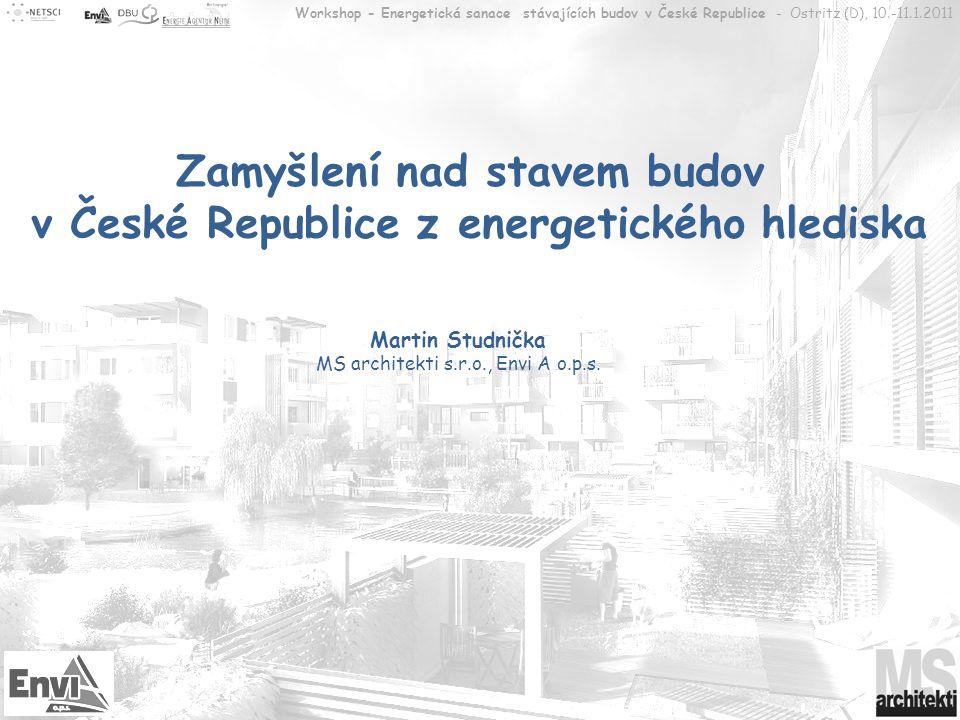 Zamyšlení nad stavem budov v České Republice z energetického hlediska