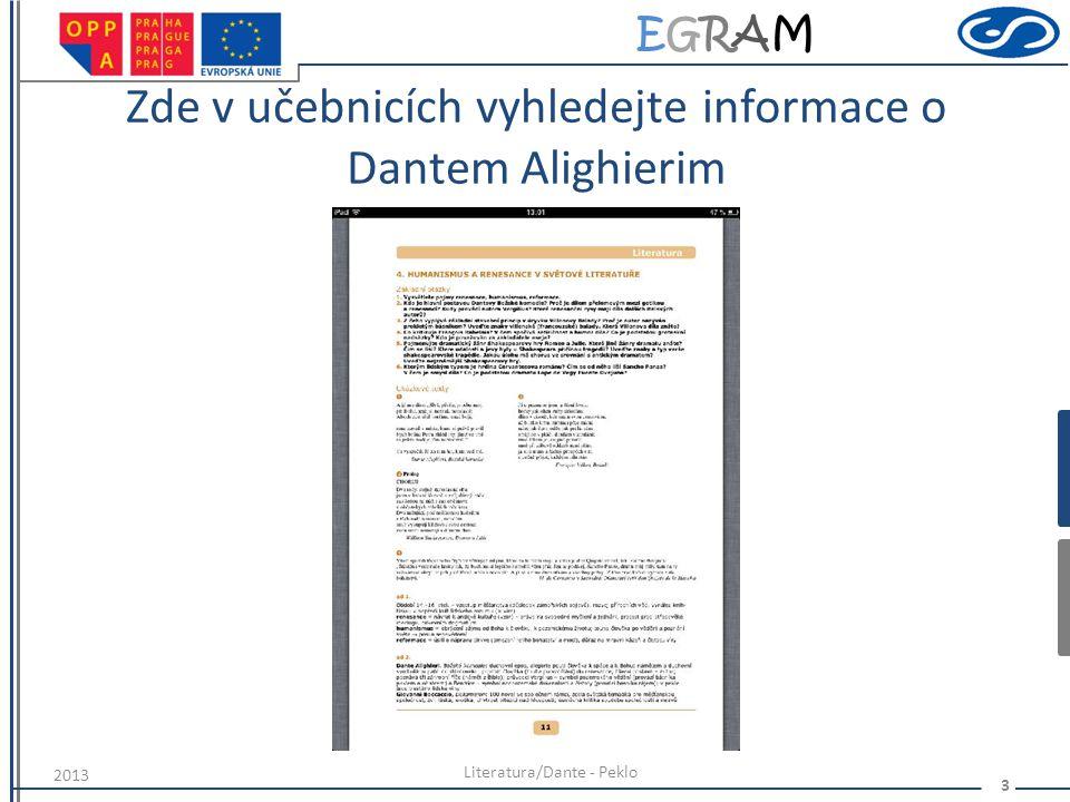 Zde v učebnicích vyhledejte informace o Dantem Alighierim