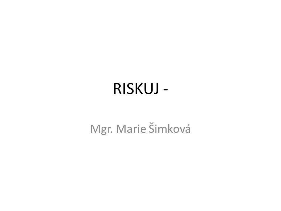 RISKUJ - Mgr. Marie Šimková