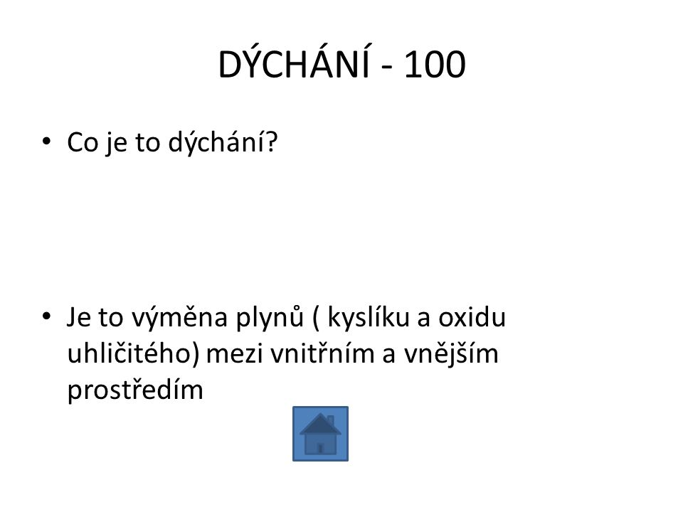 DÝCHÁNÍ - 100 Co je to dýchání
