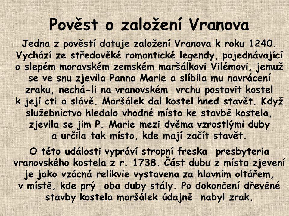 Pověst o založení Vranova a určila tak místo, kde mají začít stavět.