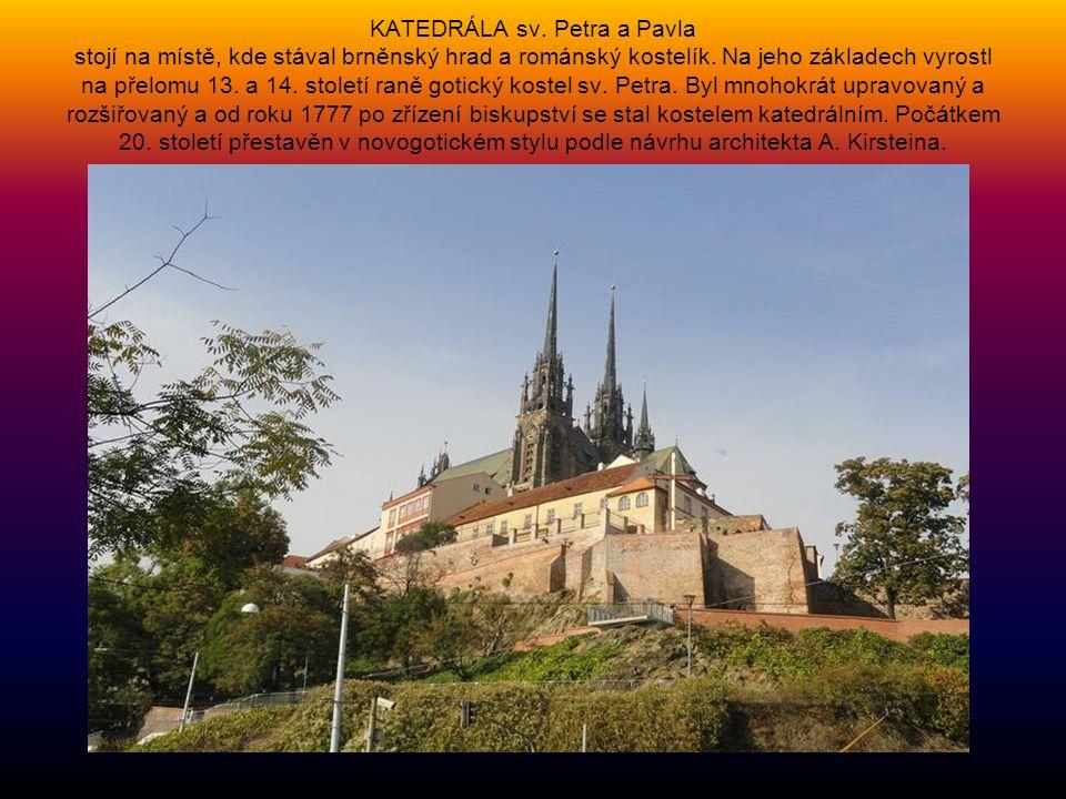 KATEDRÁLA sv. Petra a Pavla stojí na místě, kde stával brněnský hrad a románský kostelík.