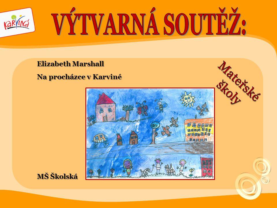 VÝTVARNÁ SOUTĚŽ: Mateřské školy Elizabeth Marshall