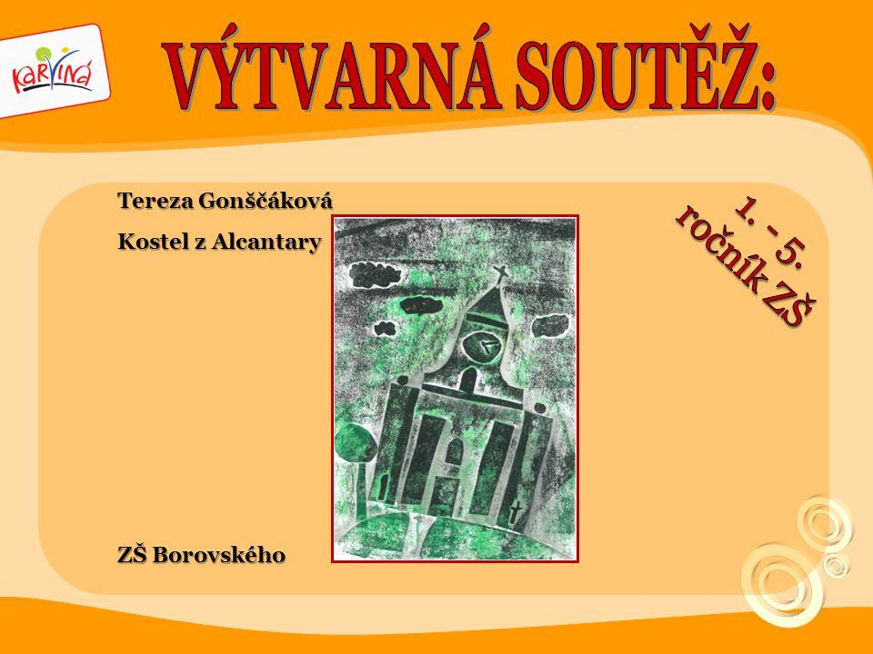 VÝTVARNÁ SOUTĚŽ: 1. - 5. ročník ZŠ Tereza Gonščáková