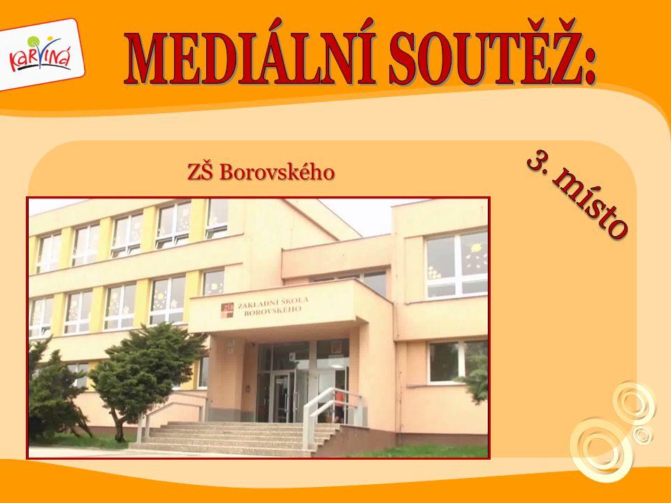MEDIÁLNÍ SOUTĚŽ: ZŠ Borovského 3. místo