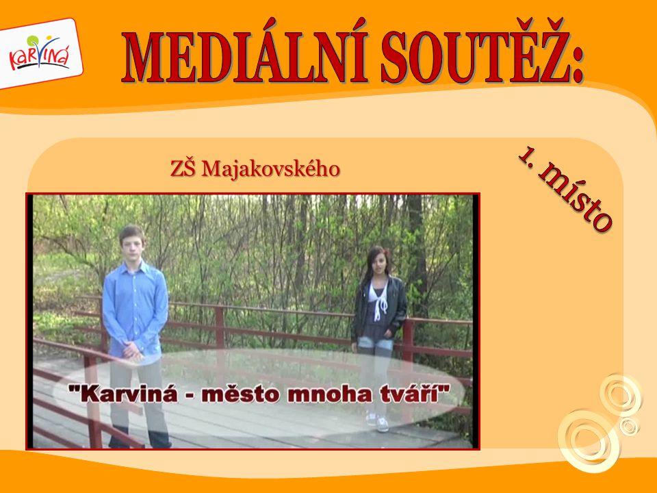 MEDIÁLNÍ SOUTĚŽ: ZŠ Majakovského 1. místo