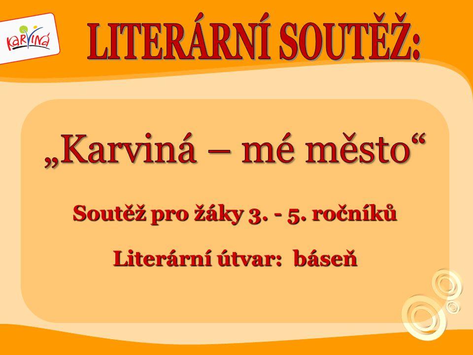 Soutěž pro žáky 3. - 5. ročníků Literární útvar: báseň