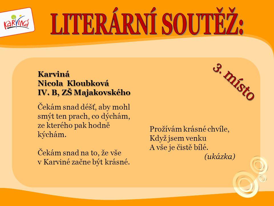 LITERÁRNÍ SOUTĚŽ: 3. místo Karviná Nicola Kloubková