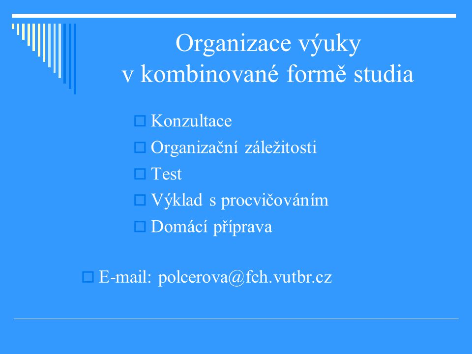 Organizace výuky v kombinované formě studia