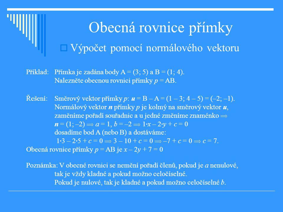 Obecná rovnice přímky Výpočet pomocí normálového vektoru
