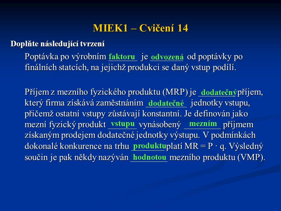 MIEK1 – Cvičení 14 Doplňte následující tvrzení.