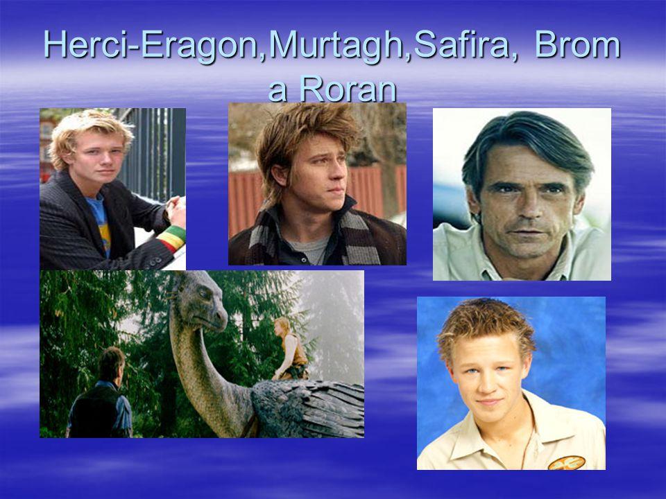 Herci-Eragon,Murtagh,Safira, Brom a Roran