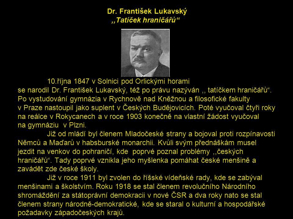 Dr. František Lukavský ,,Tatíček hraničářů . 10