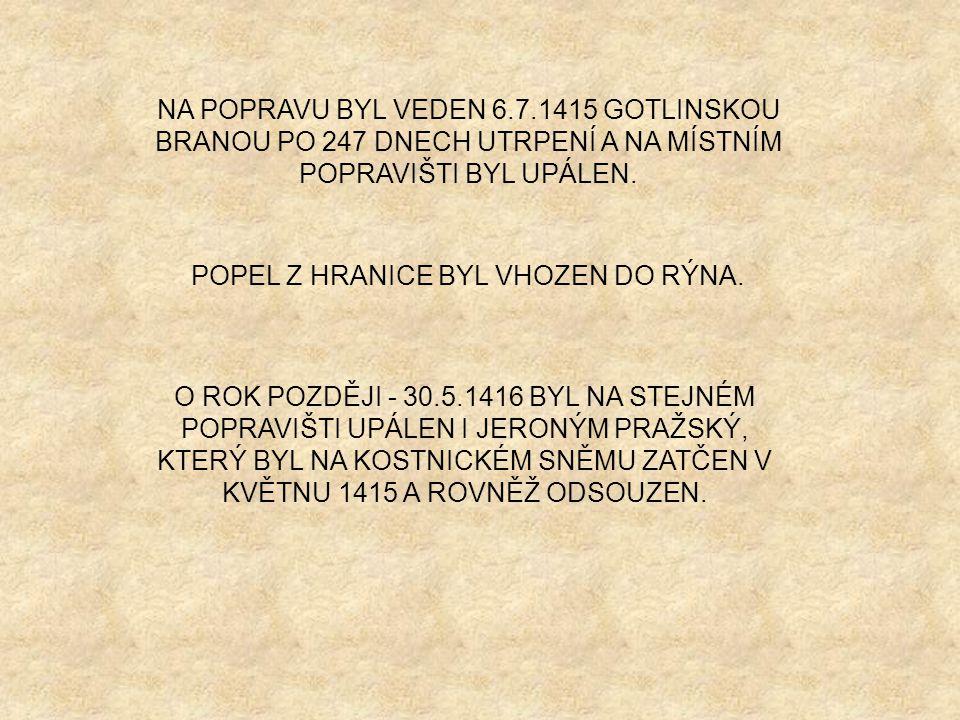 POPEL Z HRANICE BYL VHOZEN DO RÝNA.