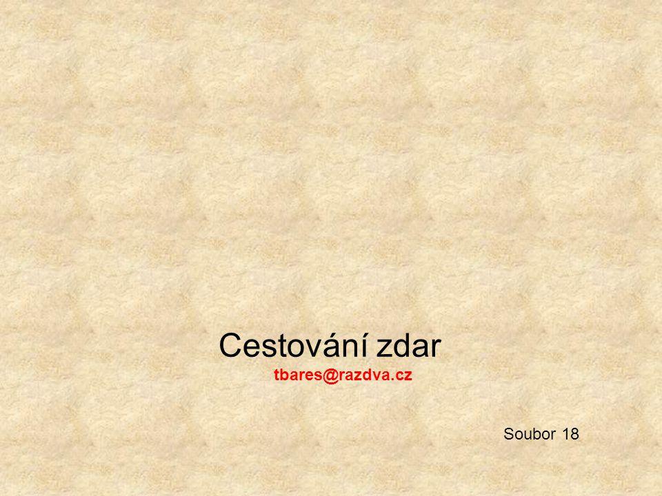 Cestování zdar tbares@razdva.cz Soubor 18