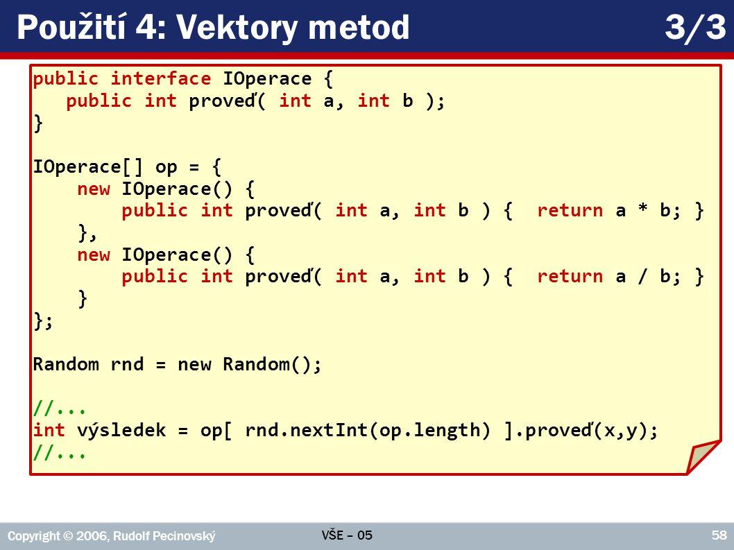 Použití 4: Vektory metod 3/3
